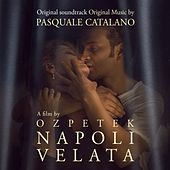 Napoli velata (Original Motion Picture Soundtrack) von Various Artists