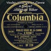 Voulez-Vous de la canne a sucre? by Joséphine Baker