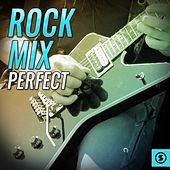 Rock Mix Perfect by Various Artists