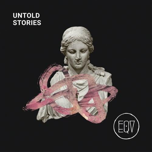 Untold Stories by Eqv