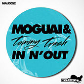 In N' Out (Tommy Trash Club Mix) by Moguai