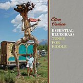 Essential Bluegrass Tunes for Fiddle by Ellen Carlson