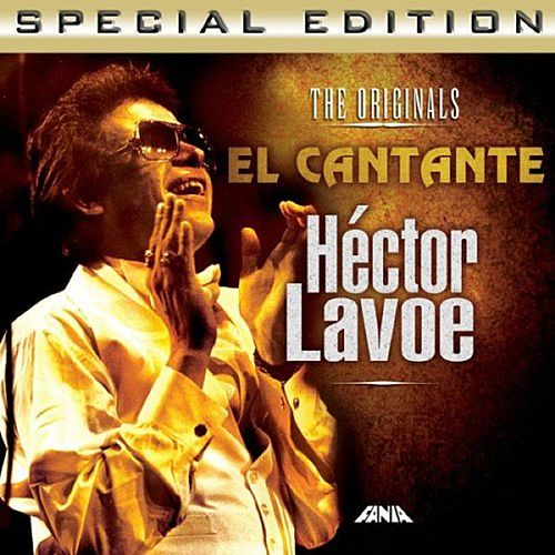 El Cantante (The Original Special Edition) by Hector Lavoe