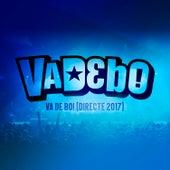 Va De Bo! (Directe 2017) de VaDeBo