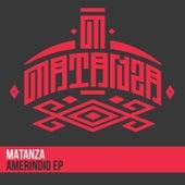 Amerindio by Matanza