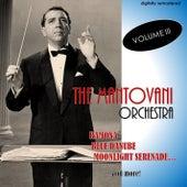 The Mantovani Orchestra, Vol. 3 (Digitally Remastered) von Mantovani & His Orchestra