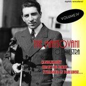 The Mantovani Orchestra, Vol. 4 (Digitally Remastered) von Mantovani & His Orchestra