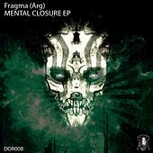 Mental Closure - Single de Fragma