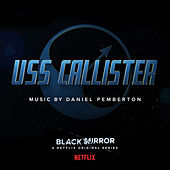 Black Mirror: USS Callister (Original Soundtrack) by Daniel Pemberton