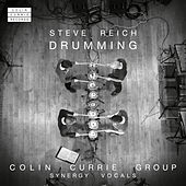 Steve Reich: Drumming by Colin Currie Group