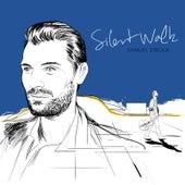 Silent Walk de Samuel Strouk