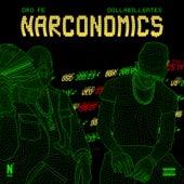 Narconomics by Dro Fe