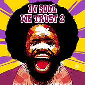 In Soul We Trust, Vol. 2 (CLONE) by Various Artists