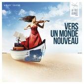 La Folle Journée 2018: Vers un nouveau monde by Various Artists