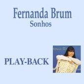 Sonhos (Playback) by Fernanda Brum