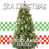 Ska Christmas and Other Jamaican Classics de Various Artists