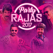 Party Rajas 2017 by Various Artists