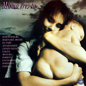 Mama Eres Tu... by Various Artists