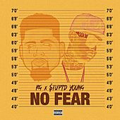 No Fear (feat. $tupid Young) von R G