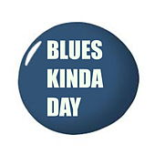 Blues Kinda Day by Various Artists