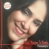 Cuando Menciono Tu Nombre by Nimsy Lopez