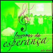 Louvores de Esperança (Ao Vivo) by Various Artists