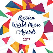 The Best of Russian World Music 2017 by Various Artists