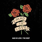 Mad in Love / The Deep by Youth Alive
