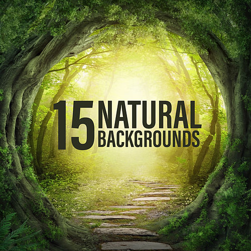 15 Natural Backgrounds by Ambient Music Therapy