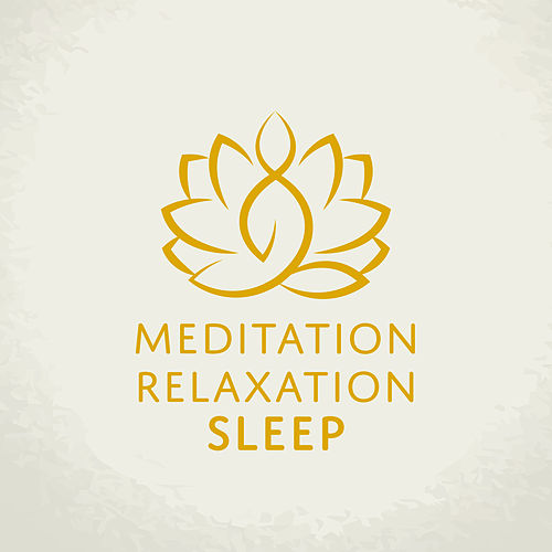 Meditation Relaxation Sleep by The Buddha Lounge Ensemble