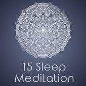 15 Sleep Meditation by Relax - Meditate - Sleep