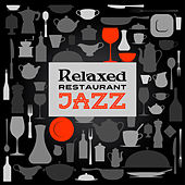 Relaxed Restaurant Jazz by Piano Love Songs