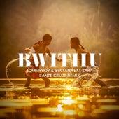 Bwithu (Sante Cruze Radio Mix) by Tommyboy