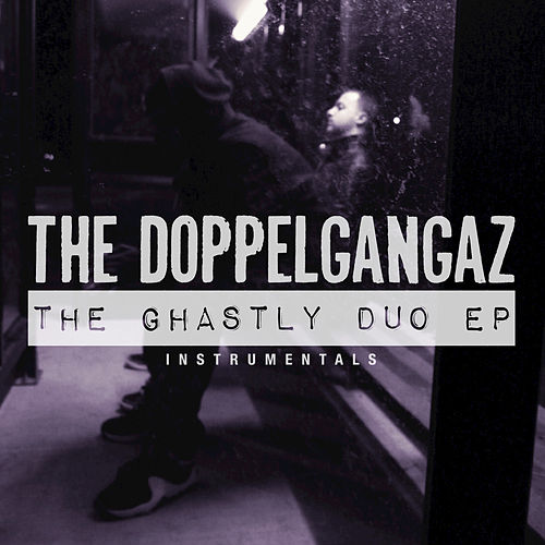 The Ghastly Duo by The Doppelgangaz