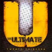 The Ultimate Twenty-Thirteen by Various Artists