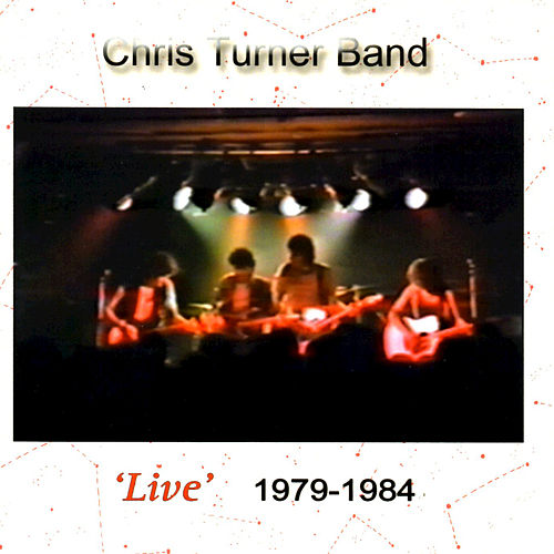 Live 1979-1984 by Chris Turner