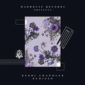 Madhouse Records Presents: Kerri Chandler by Various Artists
