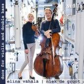 Duos for Violin & Double Bass by Elina Vähälä