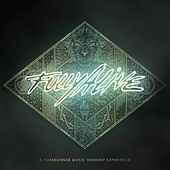 Fully Alive by Forerunner Music