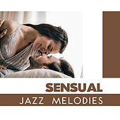 Sensual Jazz Melodies by Relaxing Piano Music Consort