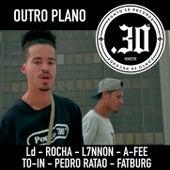 Laup #4 - Outro Plano by Ponto 30