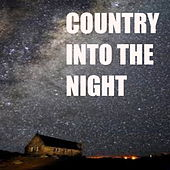 Country Into The Night von Various Artists