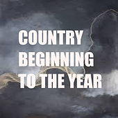 Country Beginning To The Year by Various Artists