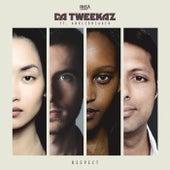 Respect by Da Tweekaz