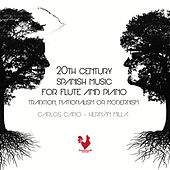 20th Century Spanish Music For Flute And Piano by Carlos Cano Escribá & Hernán Milla
