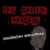 Desbideratuen Kontrola von The Guilty Brigade