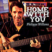 Home with You by Philippe Willems