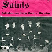 Balladen om Kung Bore by Saints