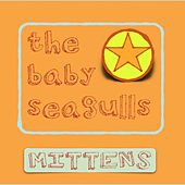 Mittens Season 1 de The Baby Seagulls
