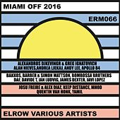 Miami Off 2016 Elrow Various Artists - EP de Various Artists